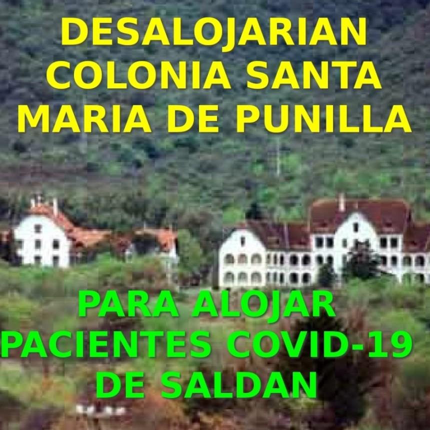TRASLADARIAN PACIENTES DE LA COLONIA SANTA MARIA PARA ALOJAR PACIENTESCOVID 19 DE SALDAN.