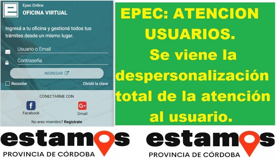 EPEC VA POR LA DESPERSONALIZACION TOTAL DE LA ATENCION AL USUARIO